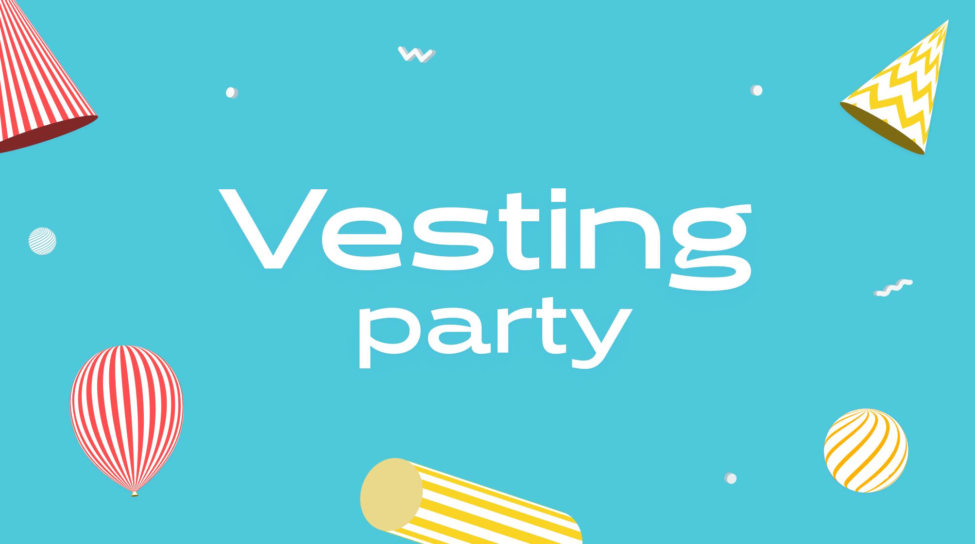 Vesting Party showcase