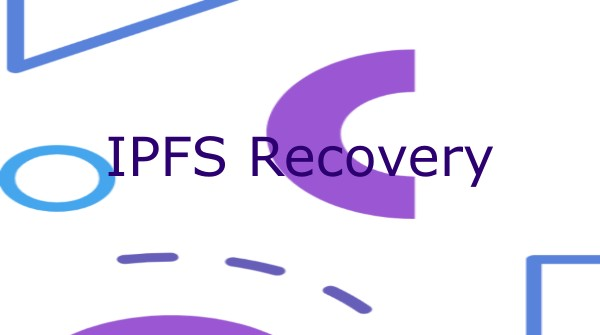 IPFS Recovery showcase