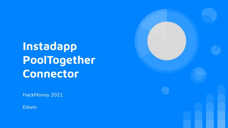 Instadapp PoolTogether Connector showcase