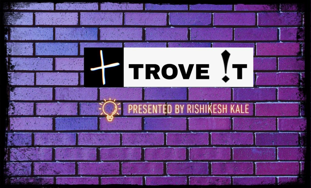 TroveIt showcase