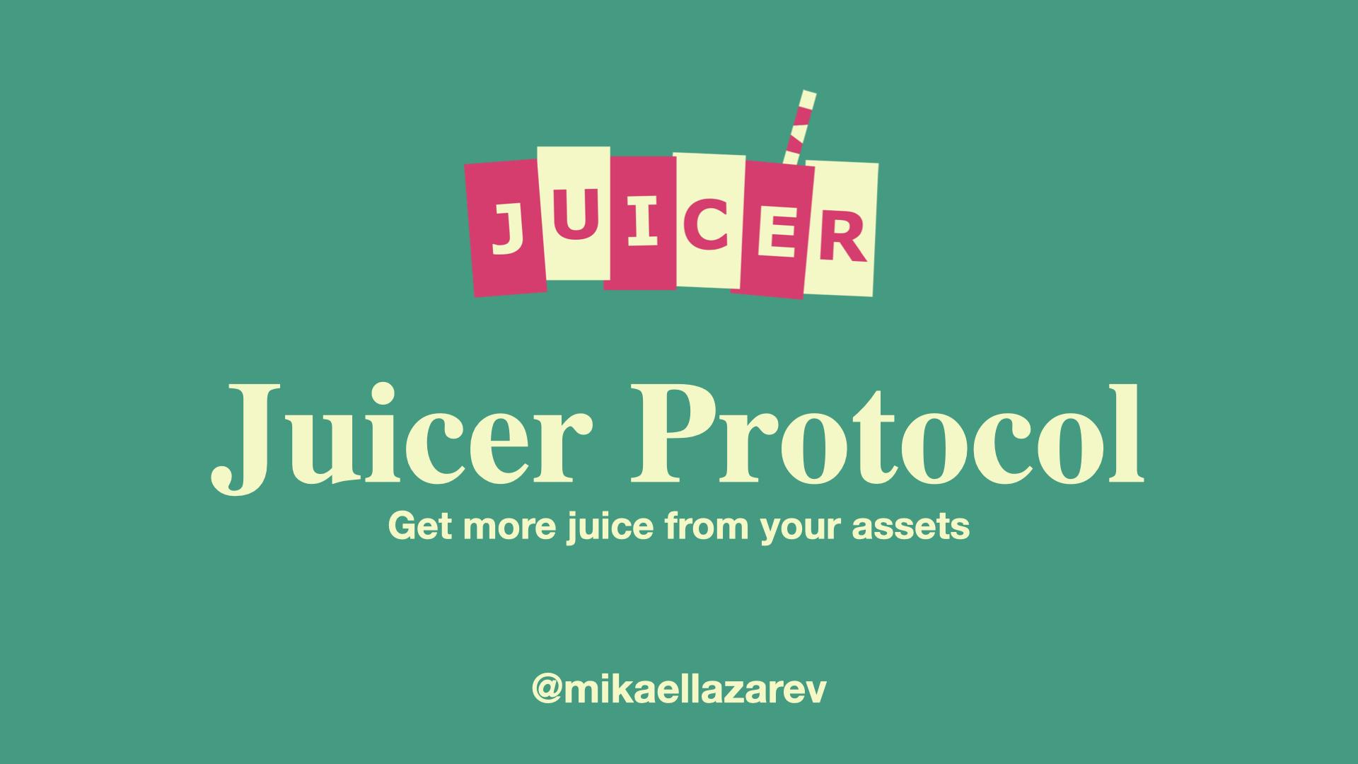 Juicer Protocol showcase
