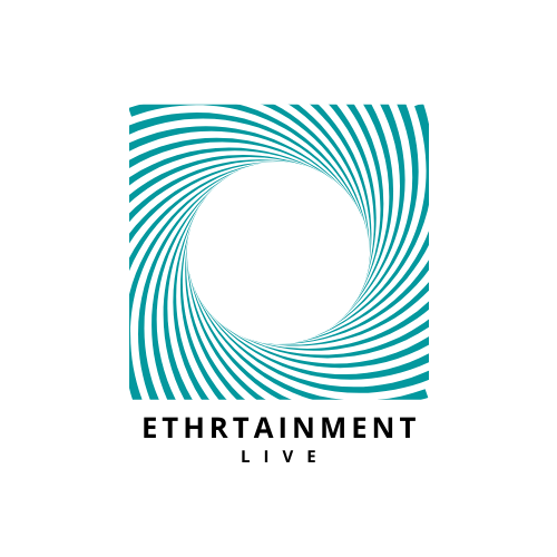 Ethrtainment Live