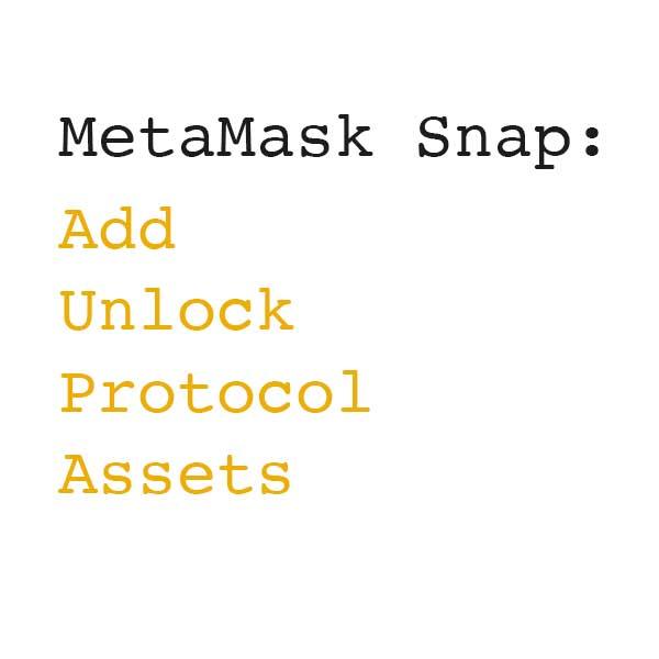 Metamask Snap: Add Unlock Protocol Assets