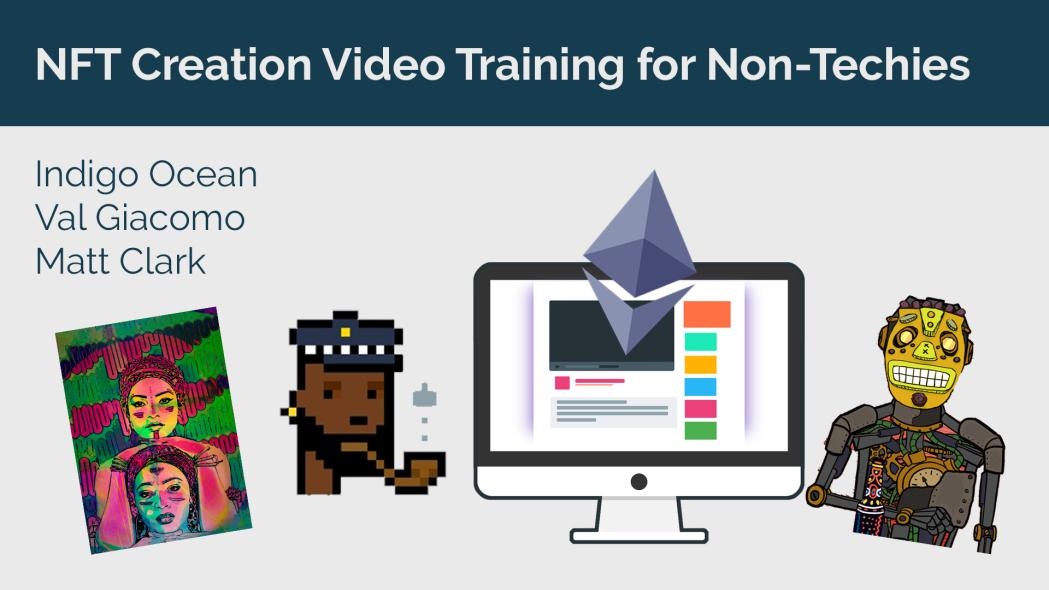 NFT Creation Video Training for Non-Techies showcase