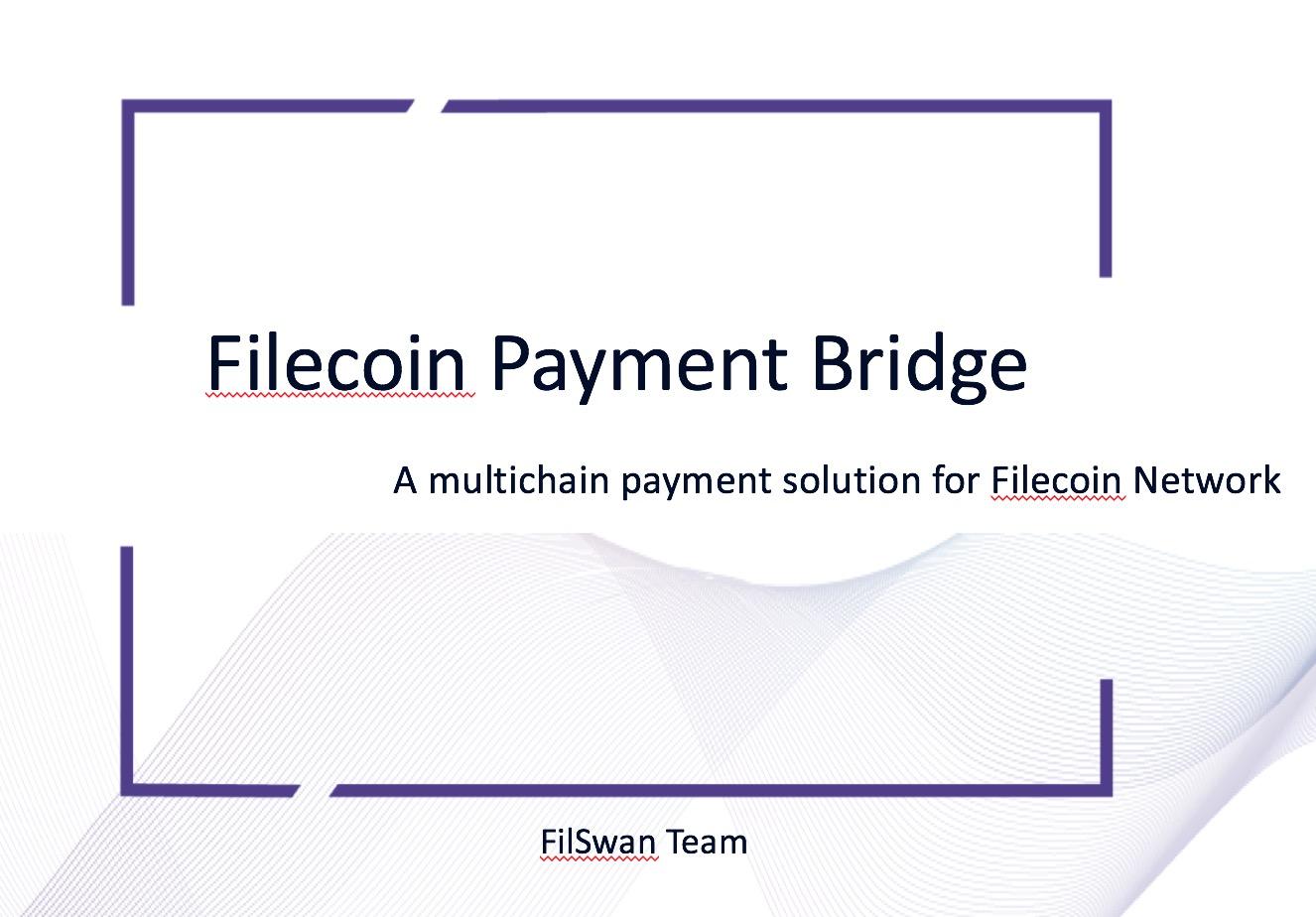 Filecoin Payment Bridge showcase