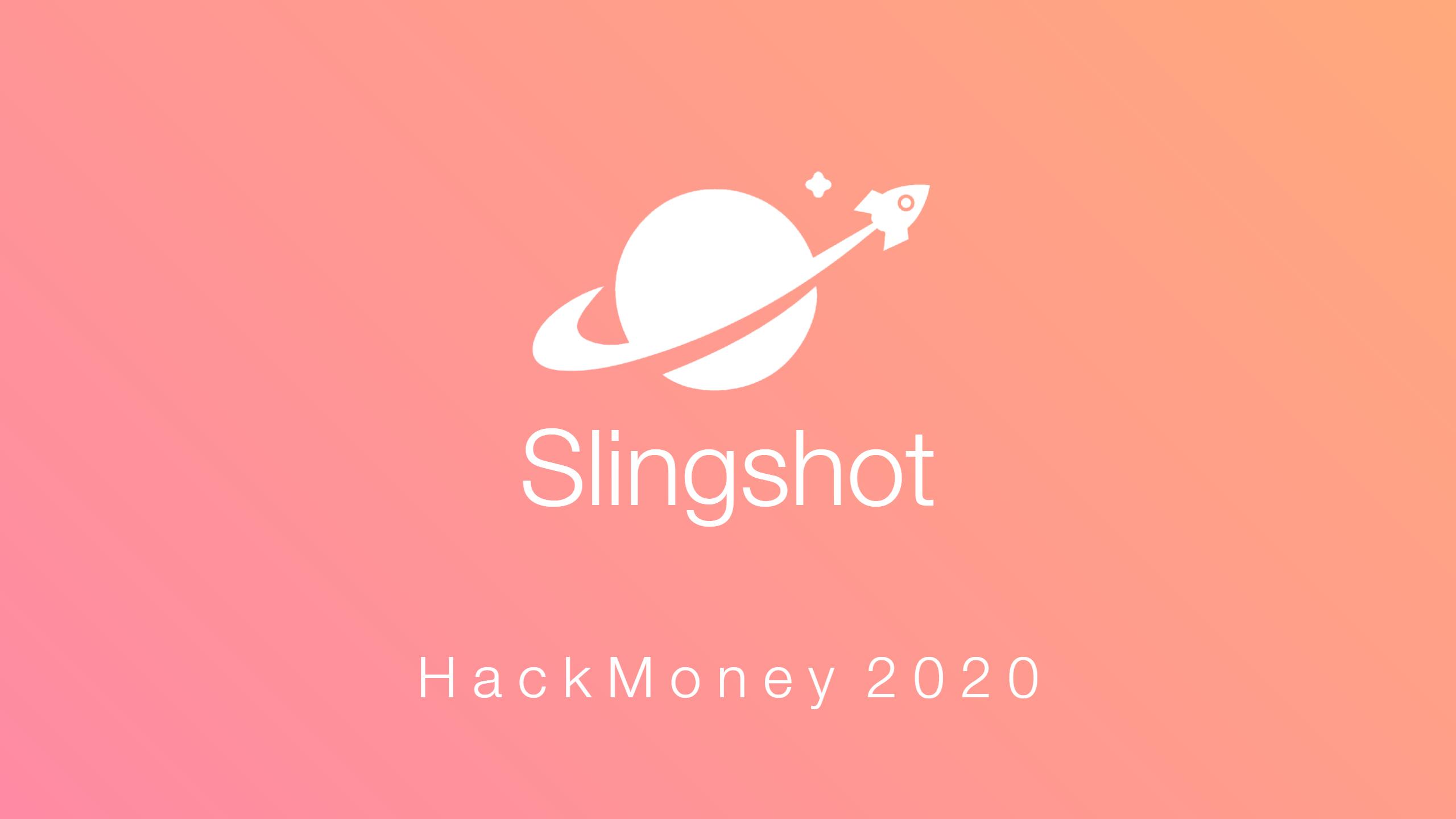 Slingshot showcase