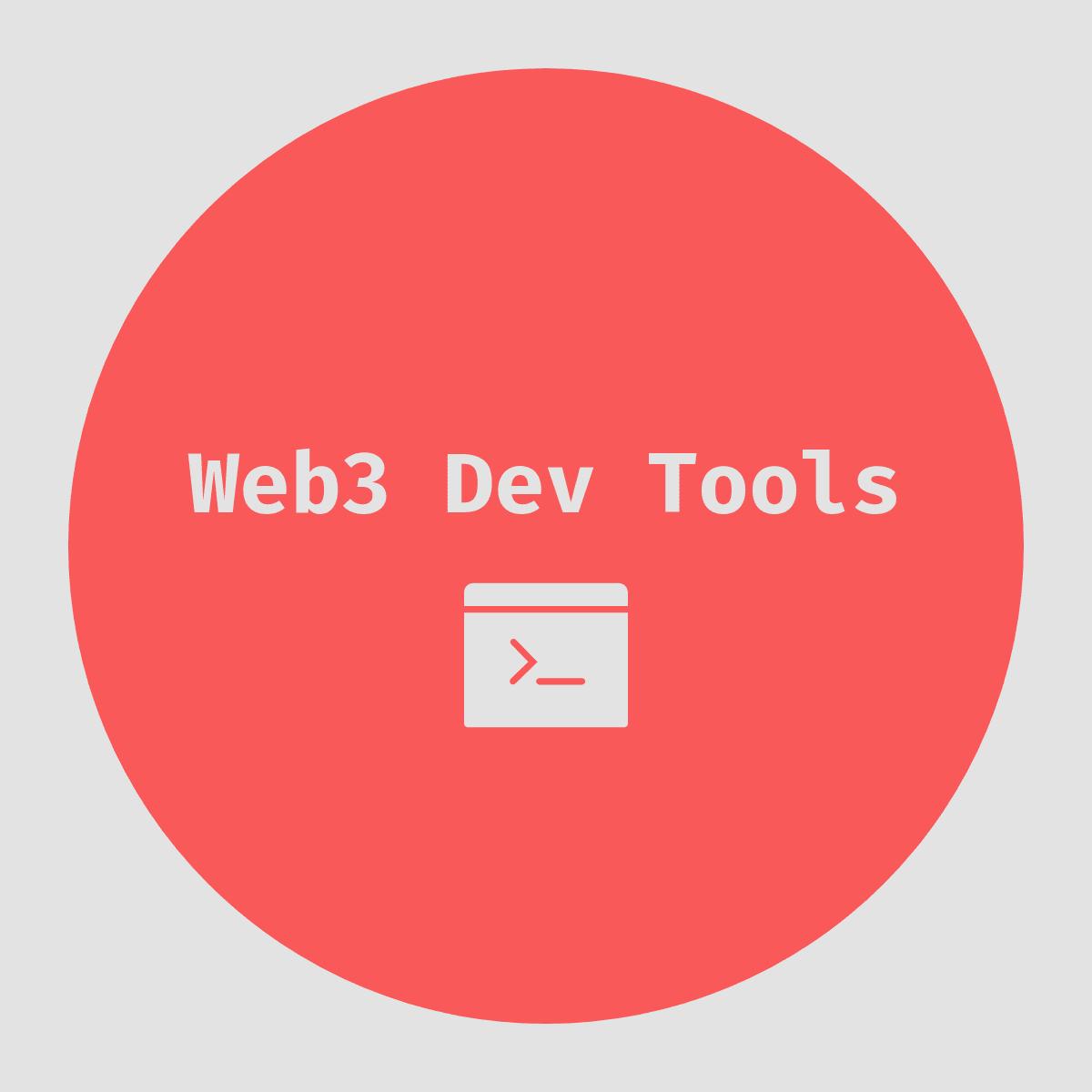 Web3 Dev Tools