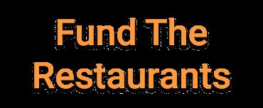 Fund The Restaurants
