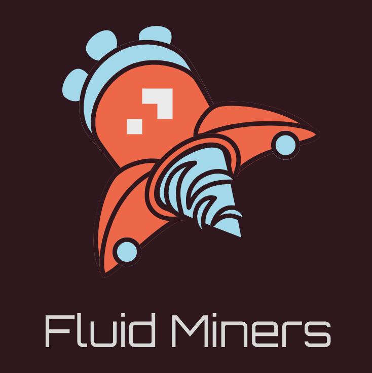 Fluid Miners